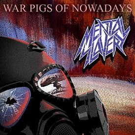 Mental Slavery - War Pigs of Nowadays