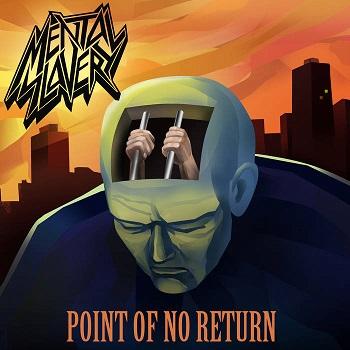 Mental Slavery - Point of No Return