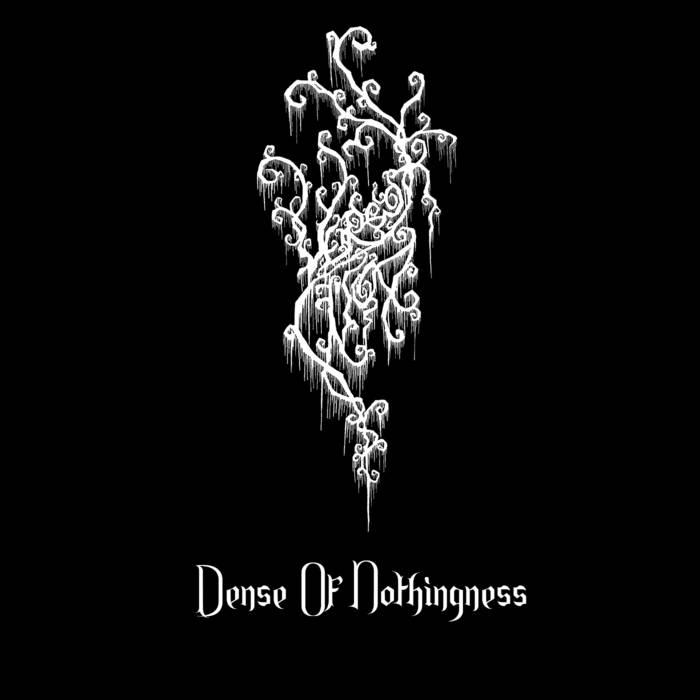 Vereor Nox - Dense of Nothingness