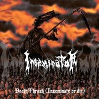 Inseminator - DeathThrash (Inseminate or Die)
