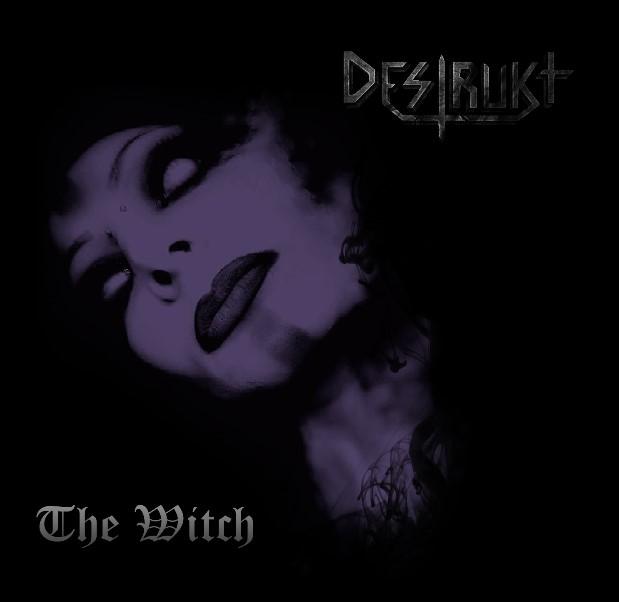 Destrukt - The Witch