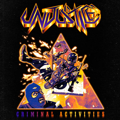 Unjustice - Criminal Activities
