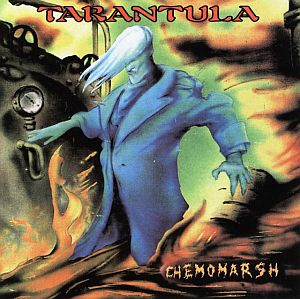 Tarantula - Chemomarsh