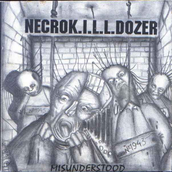 NecroK.I.L.L.Dozer - Misunderstood