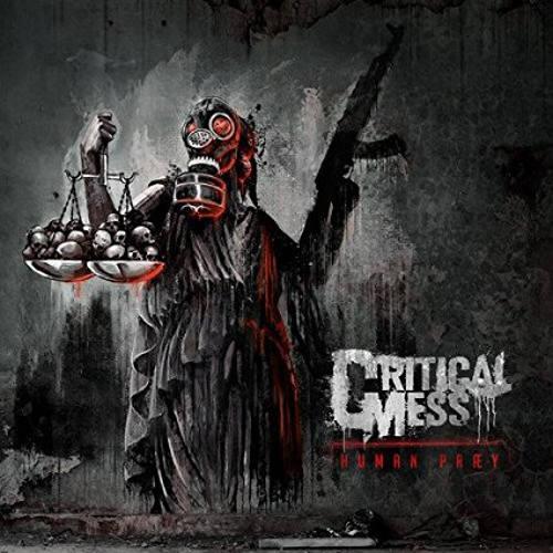 Critical Mess - Human Præy