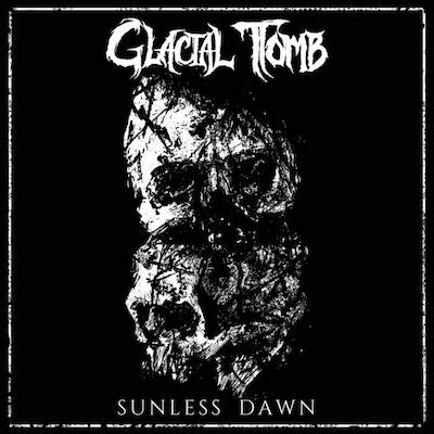 Glacial Tomb - Sunless Dawn