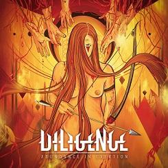 Diligence - Abundance in Exertion
