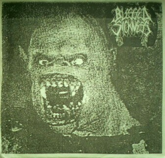 Blessed Sickness - Blessed Sickness