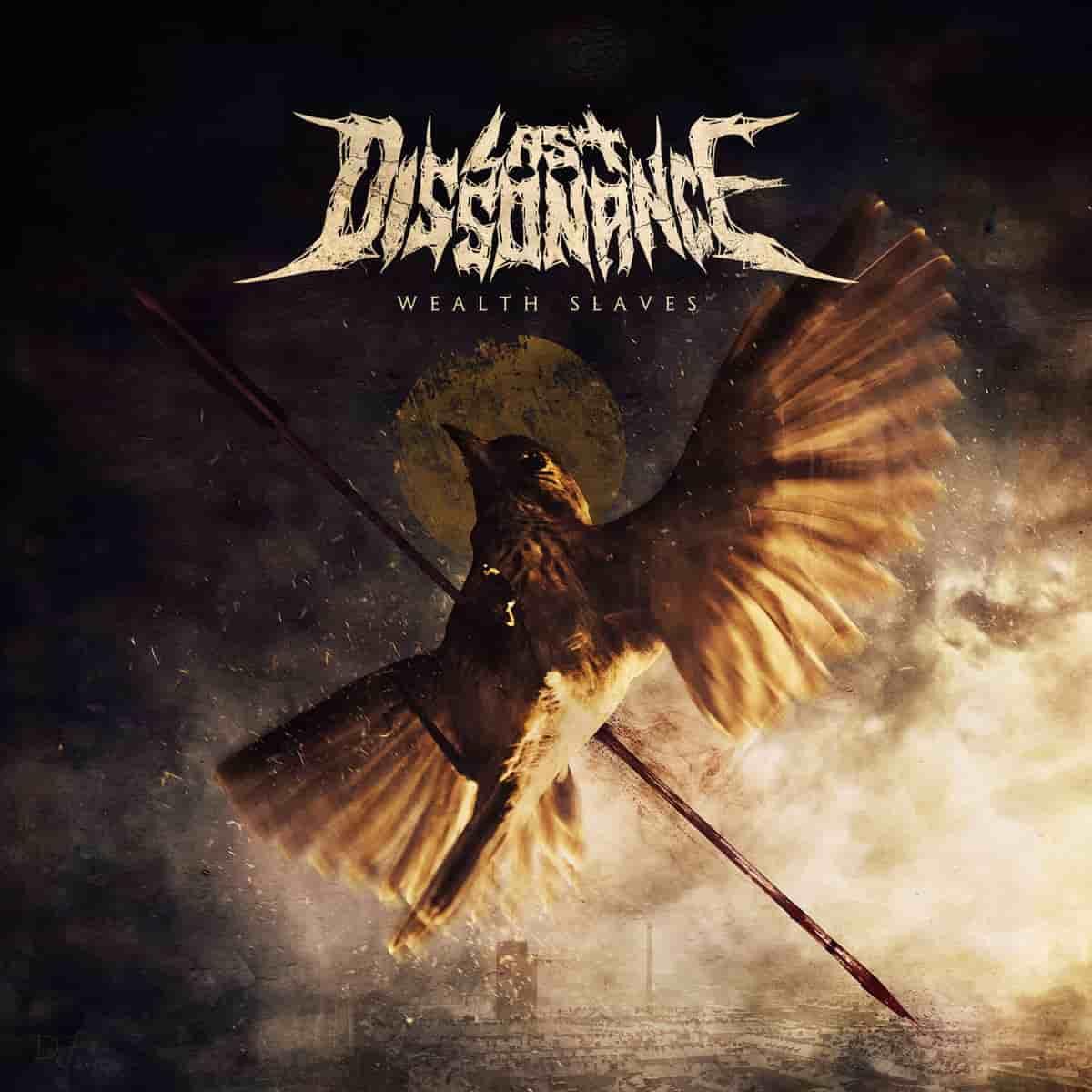 Last Dissonance - Wealth Slaves