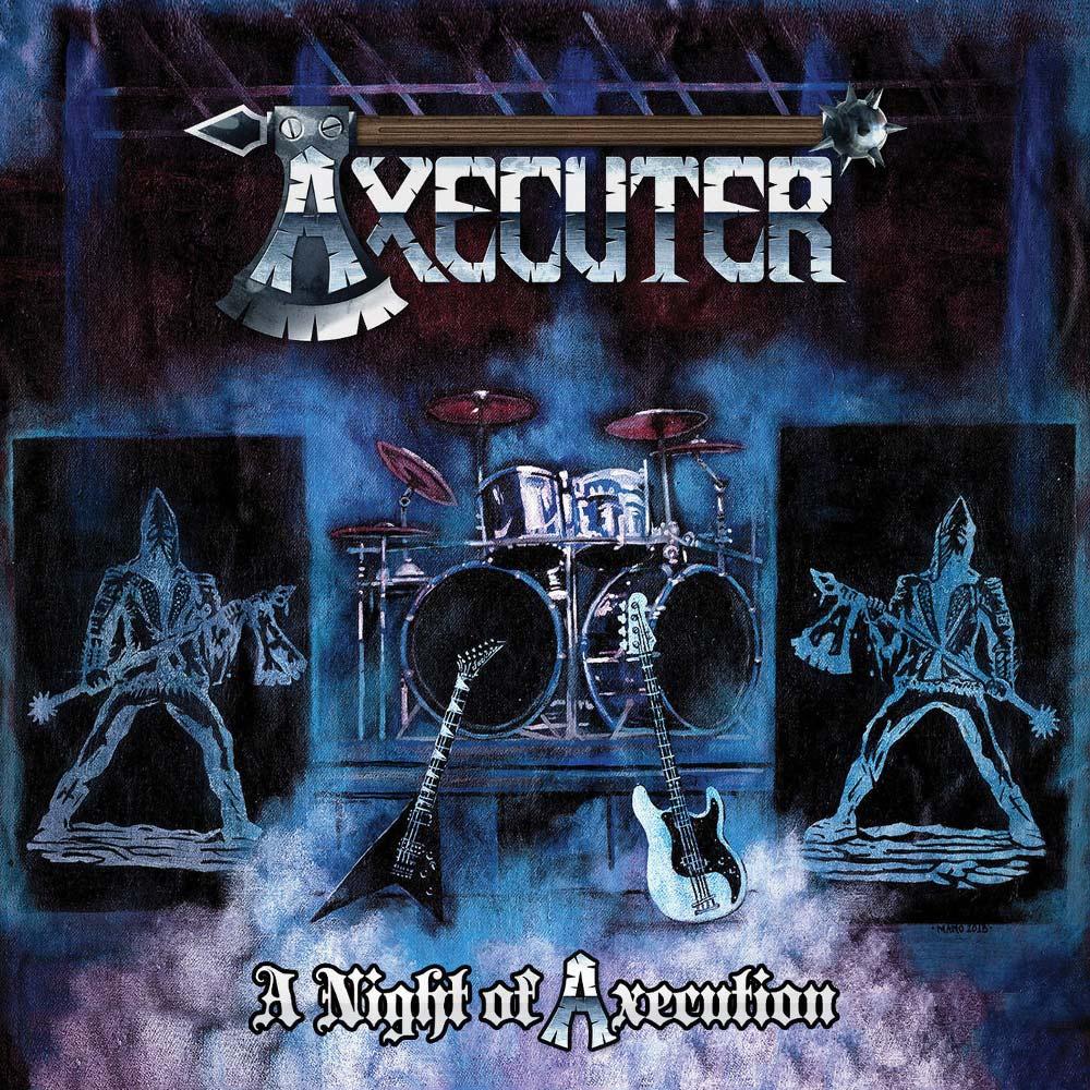 Axecuter - A Night of Axecution