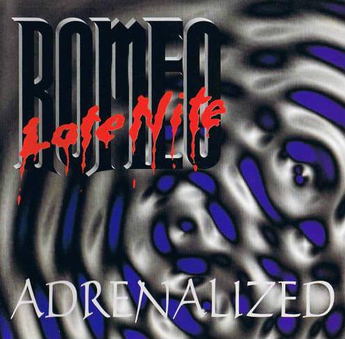 Late Nite Romeo - Adrenalized