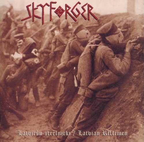 Skyforger - Latviešu strēlnieki / Latvian Riflemen