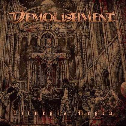 Demolishment - Liturgia Negra