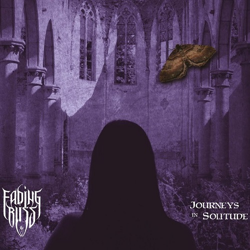 Fading Bliss - Journeys in Solitude