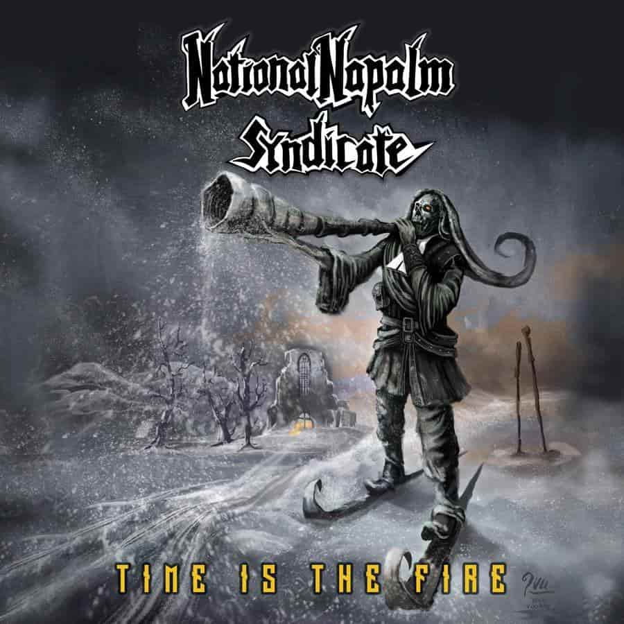 National Napalm Syndicate - Time Is the Fire