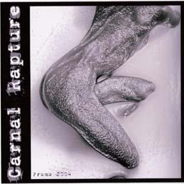 Carnal Rapture - Promo 2004
