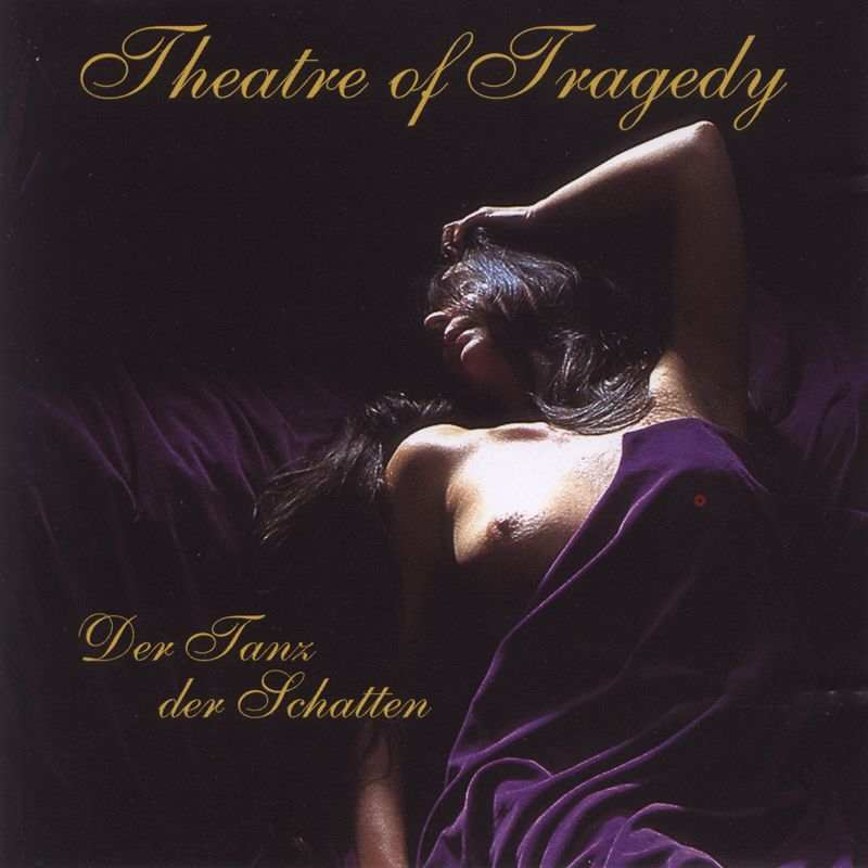 Theatre of Tragedy - Der Tanz der Schatten