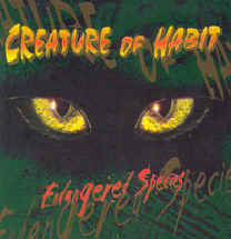 Creature of Habit - Endangered Species