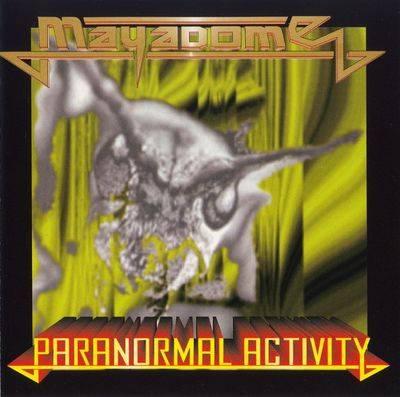 Mayadome - Paranormal Activity