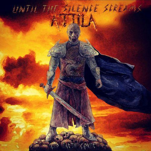 Until the Silence Screams - Attila