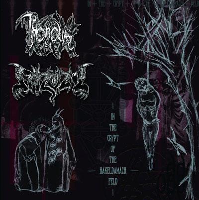 Throneum / Pazuzu - In the Crypt of the Hakeldamach Feld