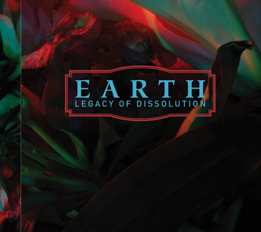 Earth - Legacy of Dissolution
