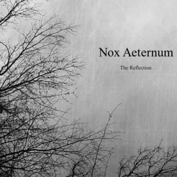 Nox Aeternum - The Reflection