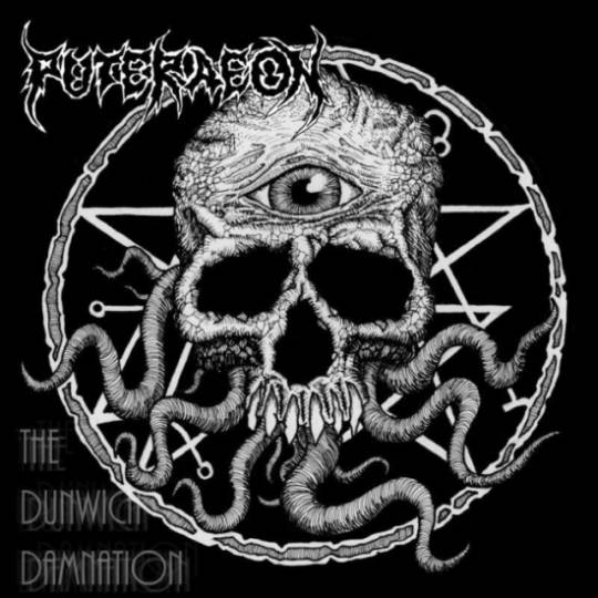 Puteraeon - The Dunwich Damnation