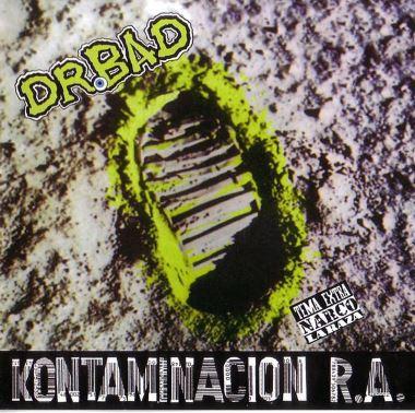Dr. Bad - Kontaminación R.A.