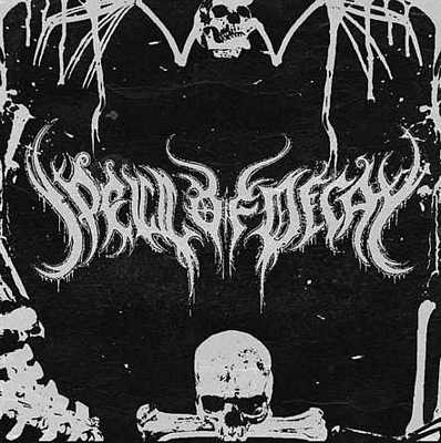 Spell of Decay - Spell of Decay