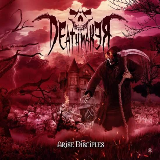 Deathmaker - Arise Disciples