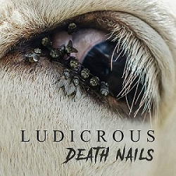 Ludicrous - Death Nails