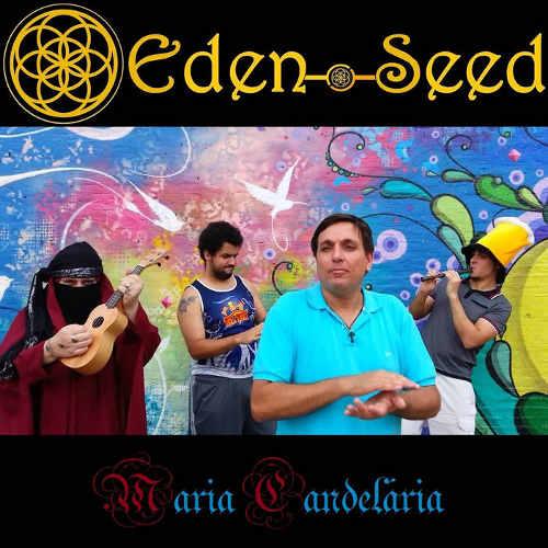 Eden Seed - Maria Candelária