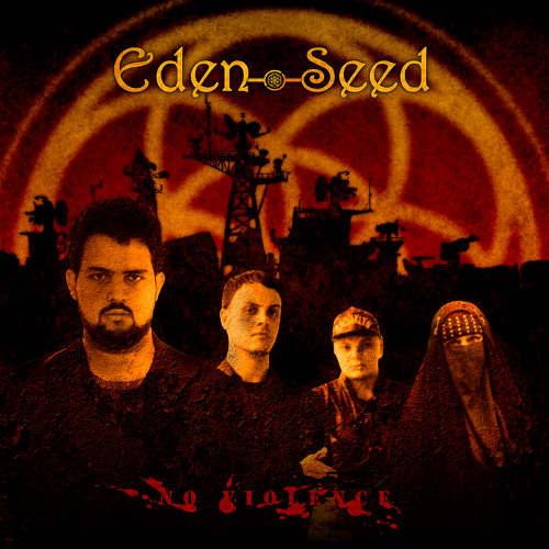Eden Seed - No Violence