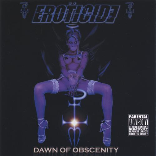 Eroticide - Dawn of Obscenity