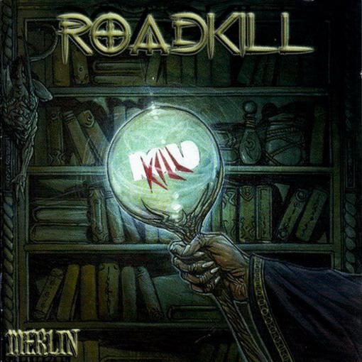 Roadkill - Merlin