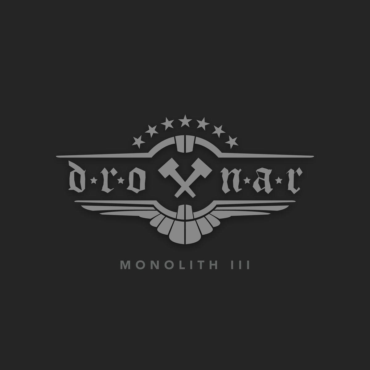 Drottnar - Monolith III