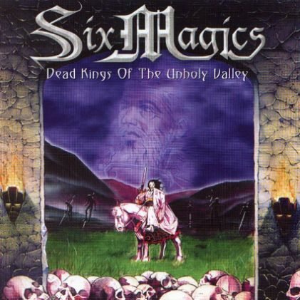 Six Magics - Dead Kings of the Unholy Valley