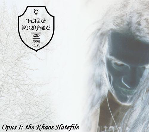 Hate Profile - Opus I: The Khaos Hatefile