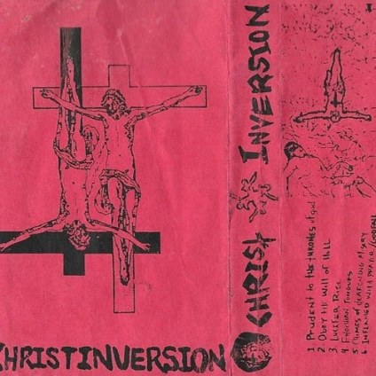 Christ Inversion - Obey the Will of Hell
