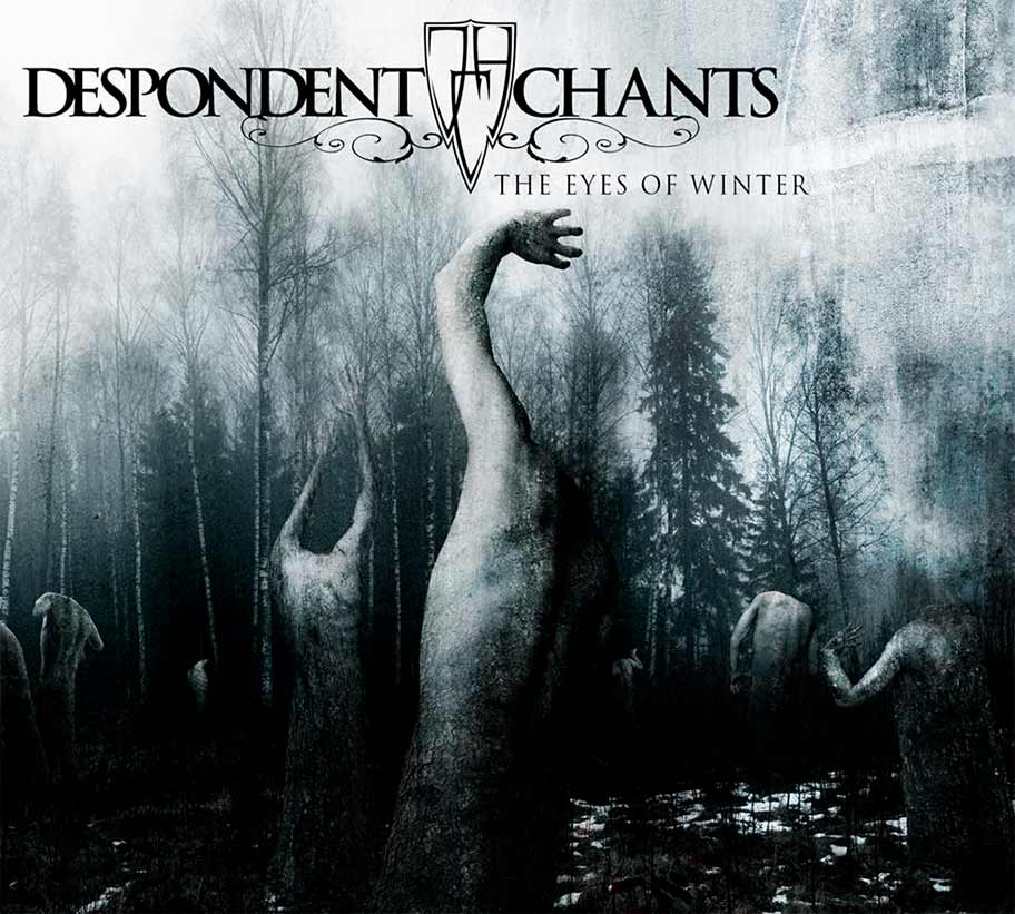 Despondent Chants - The Eyes of Winter