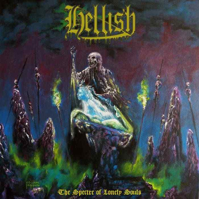 Hellish - The Spectre of Lonely Souls