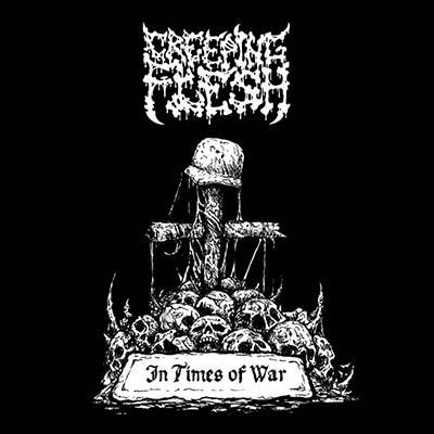 Creeping Flesh - In Times of War