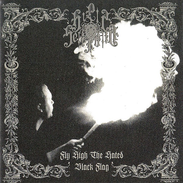 Hills of Sefiroth - Fly High the Hated Black Flag
