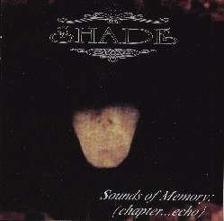 Shade - Sounds of Memory (Chapter...Echo)