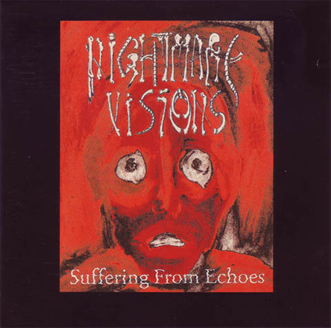 Nightmare Visions - Suffering from Echoes