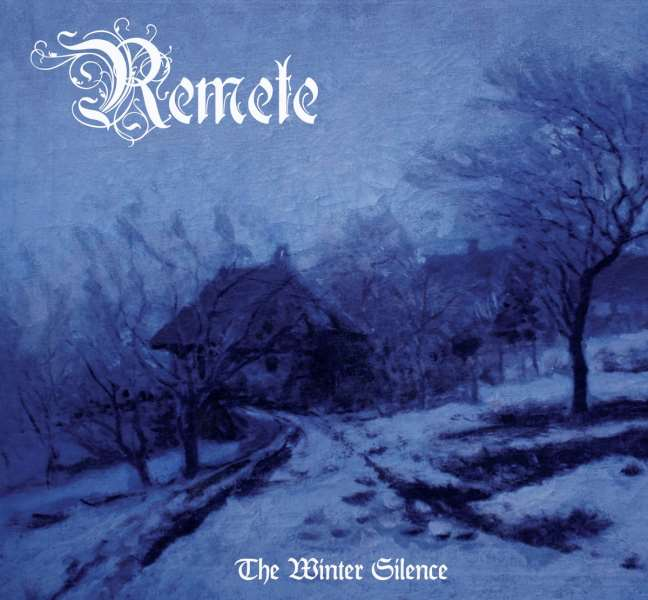 Remete - The Winter Silence
