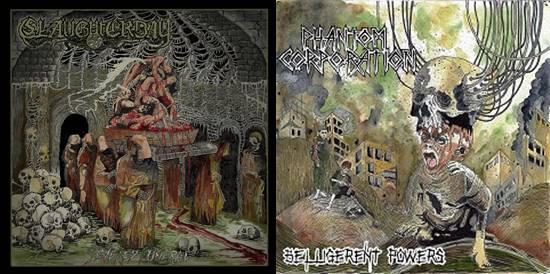 Slaughterday / Phantom Corporation - Severed Funeral / Belligerent Powers