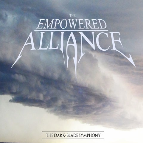 The Empowered Alliance - The Dark-Blade Symphony