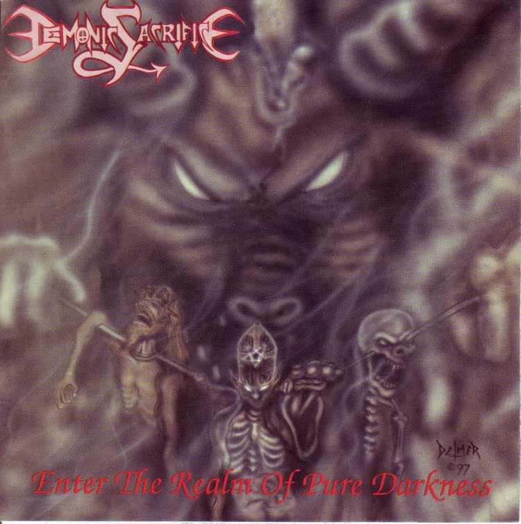 Demonic Sacrifice - Enter the Realm of Pure Darkness